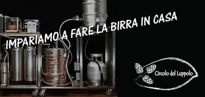 """IMPARIAMO A FARE LA BIRRA IN CASA"""