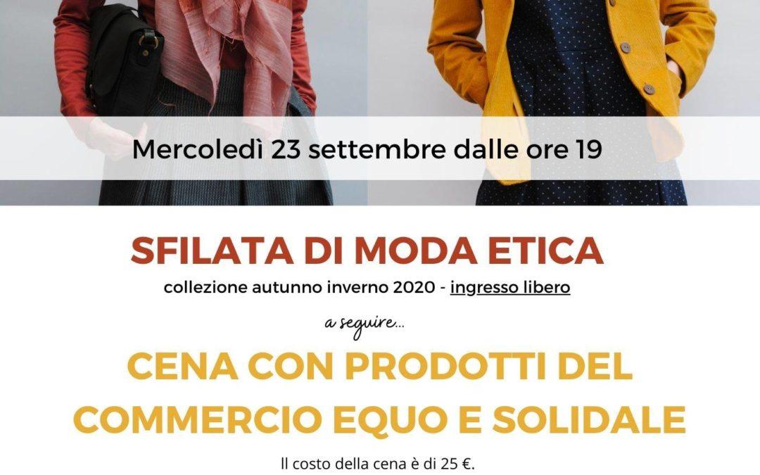 """""""SFILATA DI MODA ETICA"""" (CON CENA ADEGUATA)"""